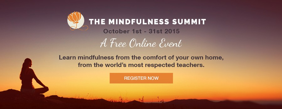 The Mindfulness Summit: A FREE online event you don't want to miss